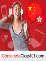 Introduction Lesson #1 - How'd you Learn to Speak Cantonese Like That?!