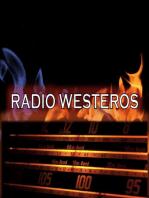 Radio Westeros E16 Daenerys - A Dragon is No Slave