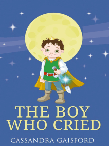 The Boy Who Cried: Transformational Super Kids, #3