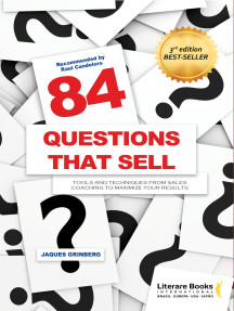 84 questions that sell: Tools and techniques from sales coaching to maximize your results