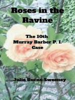 Roses in the Ravine