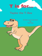 T is for... Taylor the T-Rex