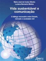Vida Sustentável e Comunicação: O Diálogo Necessário Entre Estado, Mercado e Sociedade Civil