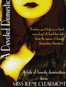 A Devoted Domestic