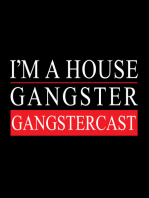 DJ Sneak - The Gangstercast #01