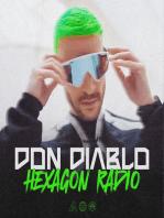 Don Diablo Hexagon Radio Episode 12