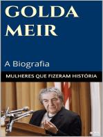 Golda Meir: A Biografia