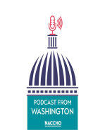 Podcast from Washington and an Interview with NACCHO President Dr. Umair Shah