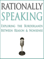 Rationally Speaking #1 - Why be rational?