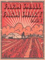 Making More Money With Less Land - Maximizing The Farm versus Growing the Farm - The Urban Farmer - Season 2 - Week 27