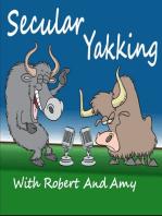 Episode 44 Calling All Superheros - Secular Yakking With Robert and Amy
