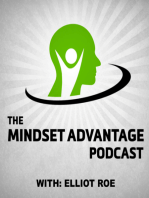 008 Isaac Haxton – The Mindset Advantage Podcast