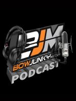 Bowjunky media podcast episode 6