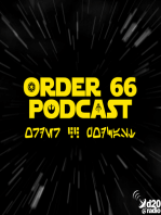 The Order 66 Podcast Episode 7 - The List Strikes Back