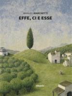 Effe, Ci e Esse