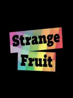 Strange Fruit #109
