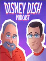 Disney Dish Episode 179