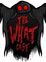 The What Cast #62 - Hunt For The Super Predator w/ Aldo Poe