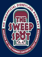 The Sweep Spot # 131 - Disneyland Past and Future Anniversary Celebrations