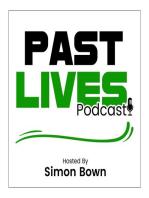 The Past Lives Podcast Ep8 – Dr Bob Davis