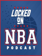 LOCKED ON NBA - #81 - Digging into 3 Eastern Conference Series and the Cavaliers