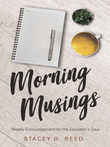Morning Musings: Weekly Encouragement for the Educator's Soul
