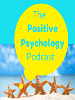 034 - Transcendent Behaviour (Science Speak for Being Awesome) - The Positive Psychology Podcast