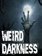 """""""WHERE IN HECK ARE ALL THE ALIENS?"""" and 5 More True Paranormal Stories! #WeirdDarkness"""