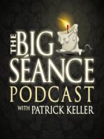 Chuck Gotski, Psychic Medium and Paranormal Investigator - The Big Seance Podcast #75