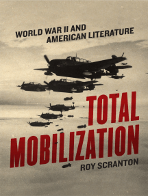 Total Mobilization: World War II and American Literature