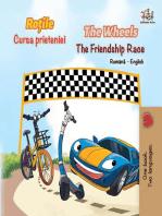 The Wheels The Friendship Race (Romanian English Bilingual Book)