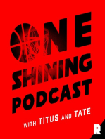 Chicago State Talk, Wendell Carter's Mom, and Amateur NBA Playoff Thoughts | One Shining Podcast (Ep. 43)