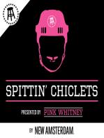 Spittin' Chiclets Episode 186