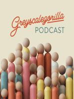 "Greyscalegorilla Podcast Ep. 86 ""Finding A Balance"""