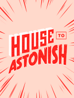 House to Astonish - Episode 167 - Roll 1d6 To Buy Milk