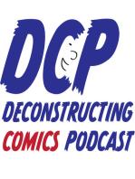 Critiquing Comics #131