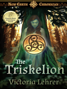 The Triskelion: New Earth Chronicles, #2