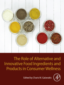 The Role of Alternative and Innovative Food Ingredients and Products in Consumer Wellness