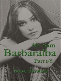 Ali Sam: Barbaralba part 1