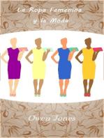 La Ropa Femenina y la Moda: Como hacer..., #120