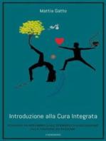 Introduzione alla Cura Integrata. I Edizione