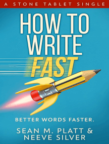 How to Write Fast: Better Words Faster