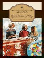 Adoção internacional: A sua excepcionalidade e o princípio do melhor interesse