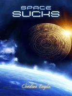 Space Sucks!