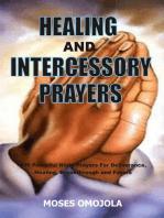 Healing And Intercessory Prayers