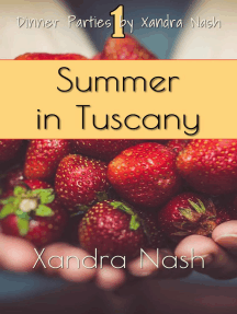 Summer in Tuscany: Dinner Parties by Xandra Nash, #1