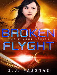 Broken Flyght: The Flyght Series, #2