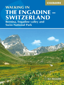 Walking in the Engadine - Switzerland: Bernina, Engadine valley and Swiss National Park