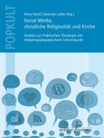 Social Media, christliche Religiosität und Kirche