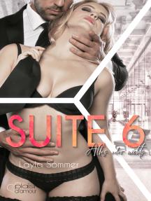 Suite 6: Alles oder nichts